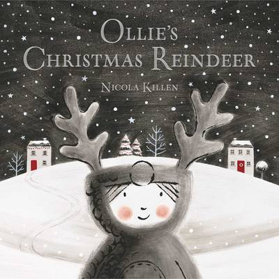 Cover for Ollie's Christmas Reindeer by Nicola Killen