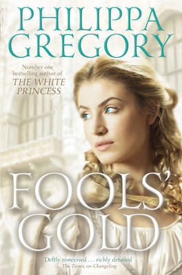 Cover for Fools' Gold by Philippa Gregory