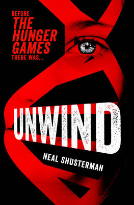 Cover for Unwind by Neal Shusterman