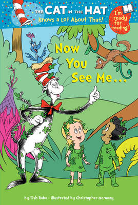 Cover for The Cat in the Hat Knows a Lot About That!: Now You See Me... by Tish Rabe