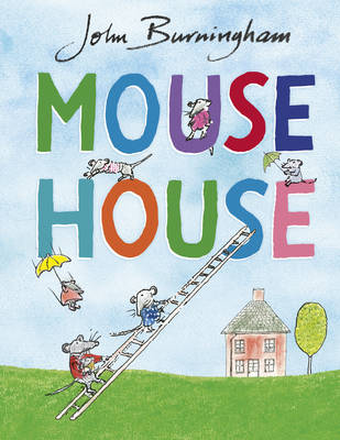 Cover for Mouse House by John Burningham