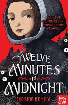 Cover for Twelve Minutes to Midnight by Christopher Edge