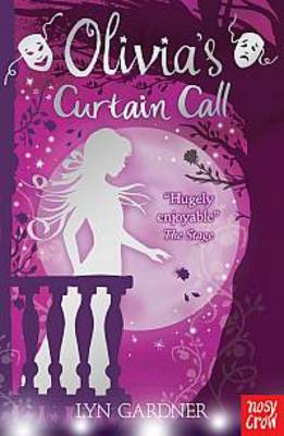 Cover for Olivia's Curtain Call by Lyn Gardner