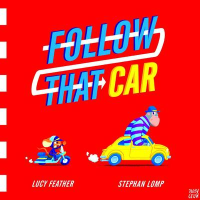 Cover for Follow That Car by Lucy Feather