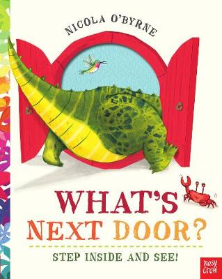 Cover for What's Next Door? by Nicola O'Byrne