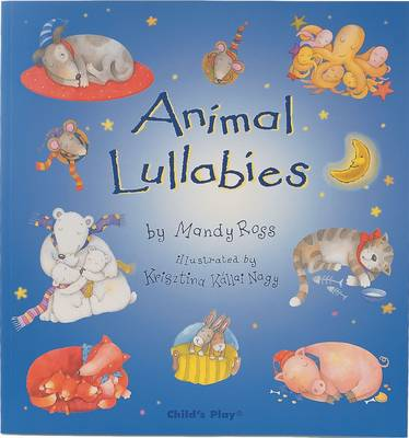 Cover for Animal Lullabies by Mandy Ross