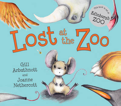 Cover for Lost at the Zoo by Gill Arbuthnott