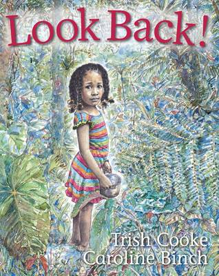 Cover for Look Back! by Trish Cooke