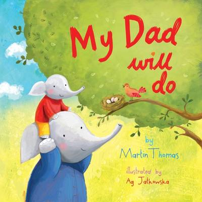 Cover for My Dad Will Do by Martin Thomas