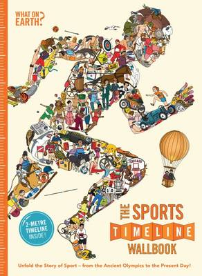 Cover for The Sports Timeline Wallbook by Christopher Lloyd, Patrick Skipworth