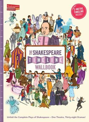 Cover for The Shakespeare Timeline Wallbook by Christopher Lloyd, Dr. Nick Walton, Patrick Skipworth