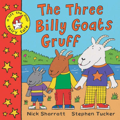Cover for The Three Billy Goats Gruff (Lift-the-flap book & CD) by Stephen Tucker