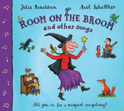Room On The Broom And Other Songs (Book and CD)