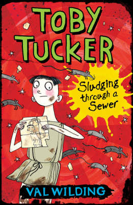 Cover for Toby Tucker: Sludging Through The Sewers by Valerie Wilding
