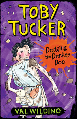 Cover for Toby Tucker: Dodging The Donkey Doo by Valerie Wilding