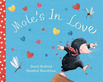 Cover for Mole's In Love by David Bedford