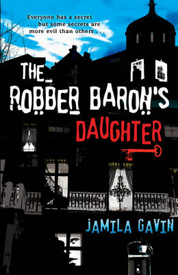 Cover for The Robber Baron's Daughter by Jamila Gavin