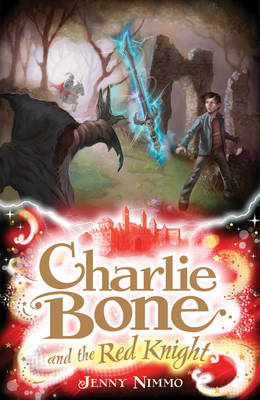 Cover for Charlie Bone and the Red Knight (Book 8) by Jenny Nimmo