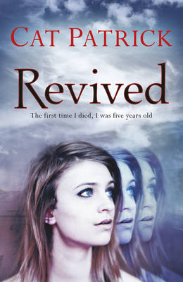 Cover for Revived by Cat Patrick