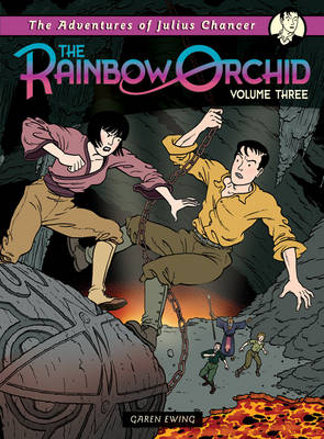 Cover for The Rainbow Orchid Adventures of Julius Chancer Vol 3 by Garen Ewing