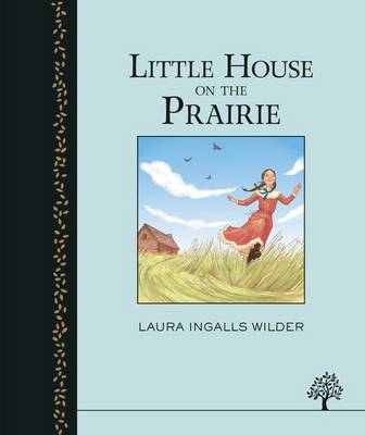 Cover for The Little House on the Prairie by Laura Ingalls Wilder
