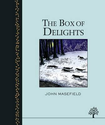 Cover for The Box of Delights by John Masefield