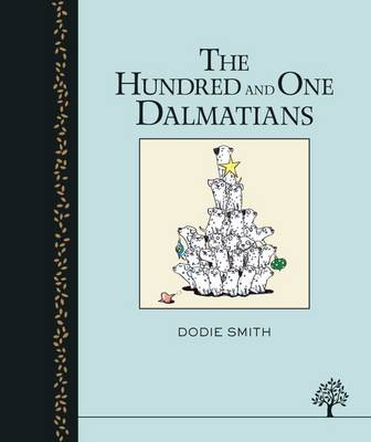 Cover for The One Hundred and One Dalmatians by Dodie Smith