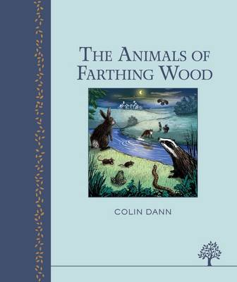 Cover for The Animals of Farthing Wood by Colin Dann