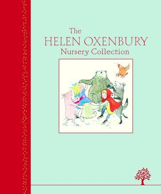 Cover for The Helen Oxenbury Nursery Collection by Helen Oxenbury