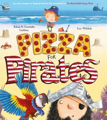 Cover for Pizza for Pirates by Adam Guillain, Charlotte Guillain