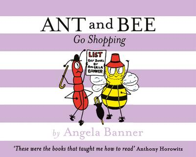 Cover for Ant and Bee Go Shopping by Angela Banner