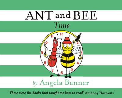 Cover for Ant and Bee Time by Angela Banner