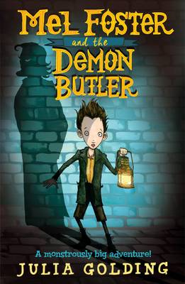 Cover for Mel Foster and the Demon Butler by Julia Golding