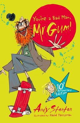 Cover for You're a Bad Man, Mr Gum! by Andy Stanton