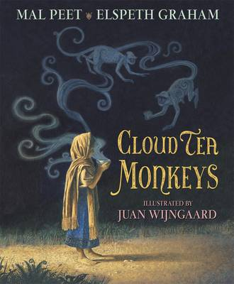 Cover for Cloud Tea Monkeys by Mal Peet, Elspeth Graham