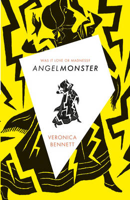 Cover for Angelmonster by Veronica Bennett