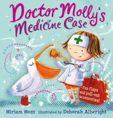 Cover for Doctor Molly's Medicine Case by Miriam Moss