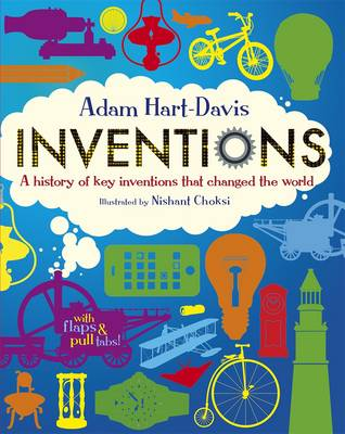 Cover for Inventions: A History of Key Inventions That Changed the World by Adam Hart-Davis