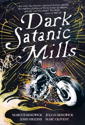 Cover for Dark Satanic Mills by Marcus Sedgwick, Julian Sedgwick