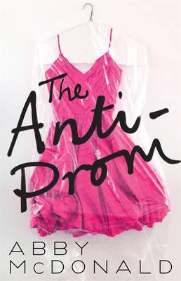 Cover for The Anti-prom by Abby McDonald