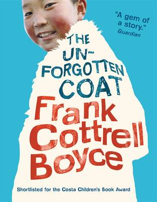 Book Cover for The Unforgotten Coat by Frank Cottrell Boyce