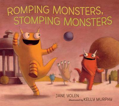 Cover for Romping Monsters, Stomping Monsters by Jane Yolen