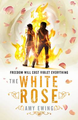 Cover for The Lone City 2: The White Rose by Amy Ewing