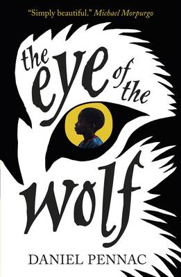 Cover for Eye of the Wolf by Daniel Pennac