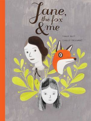 Cover for Jane, the Fox and Me by Fanny Britt, Isabelle Arsenault