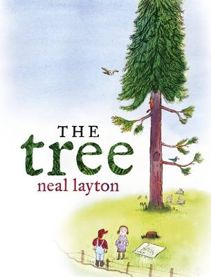Cover for The Tree by Neal Layton