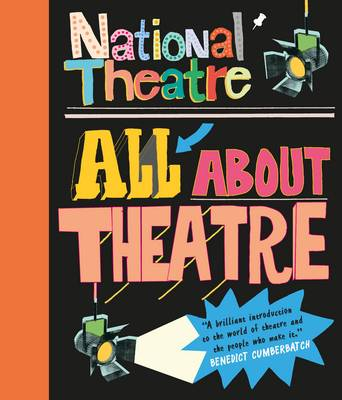 Cover for National Theatre: All About Theatre by National Theatre