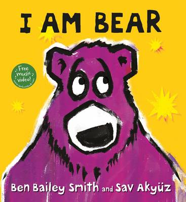 Cover for I am Bear by Ben Bailey Smith