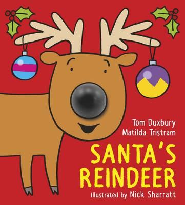 Cover for Santa's Reindeer by Matilda Tristram, Tom Duxbury