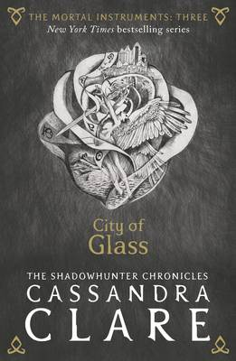 Book Cover for The Mortal Instruments 3: City of Glass by Cassandra Clare